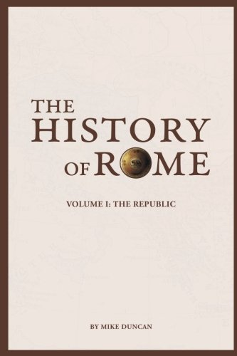 9780692681664: The History of Rome: The Republic: Volume 1