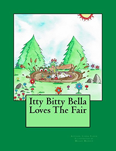 9780692681886: Itty Bitty Bella Loves The Fair