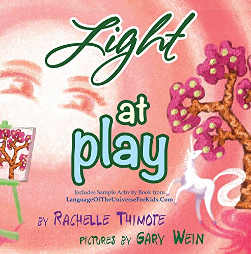 9780692686447: Light at Play, Foundations for positive self-image and self-esteem
