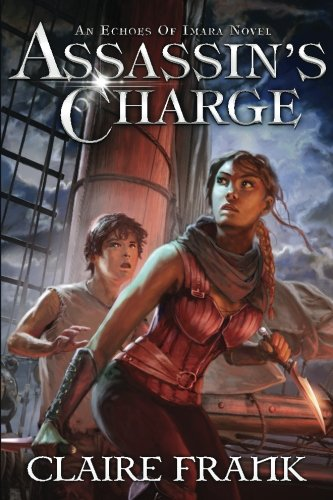 9780692687895: Assassin's Charge: An Echoes of Imara Novel