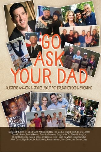 Go Ask Your Dad: Questions, Answers, and: Dominick Domasky; Nigel