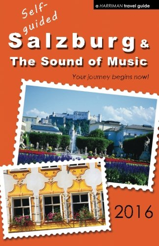 9780692690017: Self-guided Salzburg & The Sound of Music - 2016