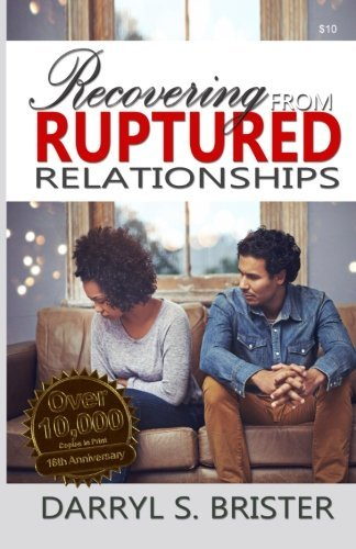 9780692691564: Recovering From Ruptured Relationships