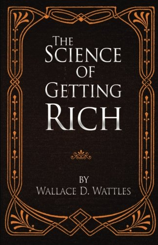 9780692692363: The Science of Getting Rich