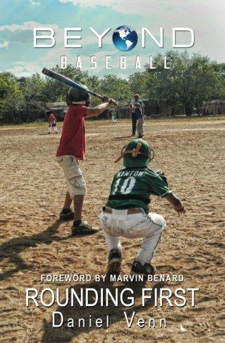 9780692692394: Beyond Baseball: Rounding First (Volume 2)