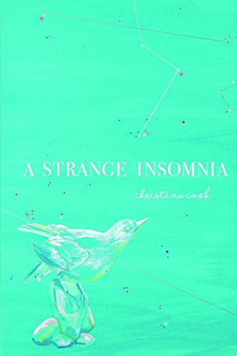 9780692694732: A Strange Insomnia