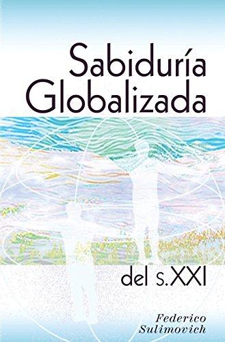 9780692696088: Sabiduría globalizada del siglo XXI