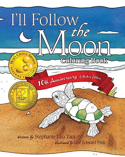 9780692696262: I'll Follow the Moon Coloring Book