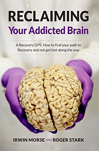 9780692696316: Reclaiming Your Addicted Brain