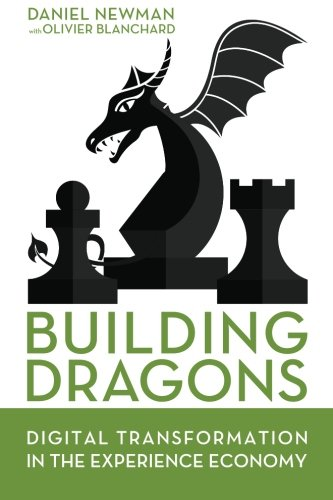 9780692696354: Building Dragons: Digital Transformation in the Experience Economy