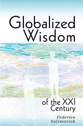 9780692696941: Globalized Wisdom of the XXI Century
