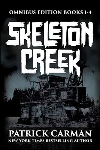 9780692699065: Skeleton Creek Series: Omnibus edition, books 1-4