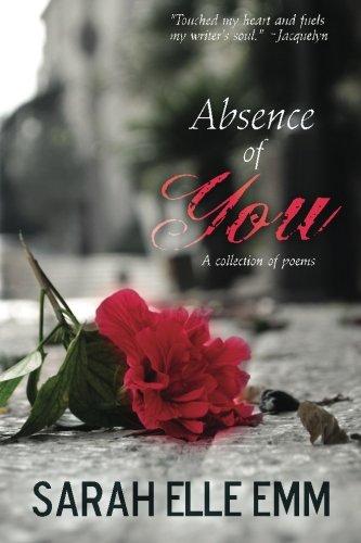 Absence of You: Sarah Elle Emm
