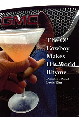 9780692701263: The Ol' Cowboy Makes His World Rhyme