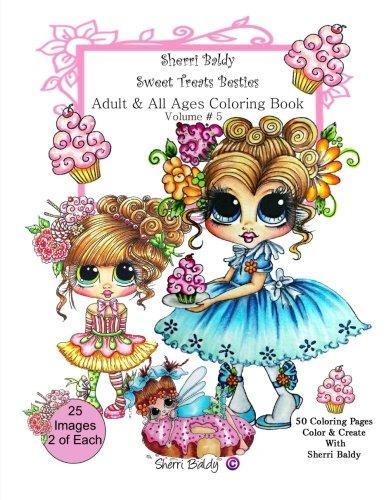 9780692701966: Sherri Baldy My-Besties Sweet Treats Adult coloring book