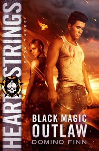 9780692703878: Heart Strings (Black Magic Outlaw) (Volume 3)
