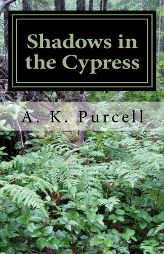 9780692706121: Shadows in the Cypress