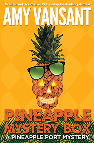 9780692707005: Pineapple Mystery Box (Pineapple Port Mystery)