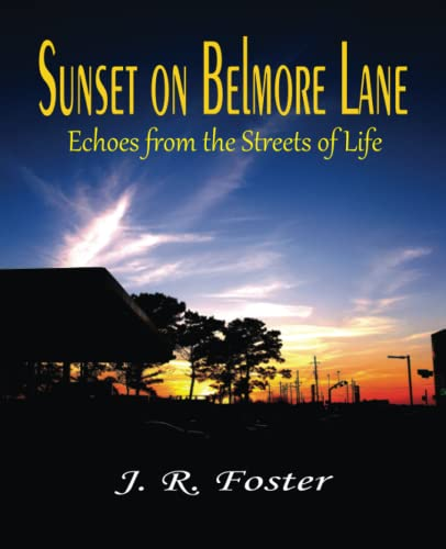 9780692707524: Sunset on Belmore Lane: Echoes from the Streets of Life