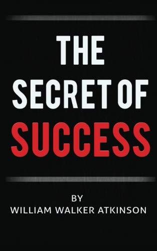 9780692709160: The Secret of Success