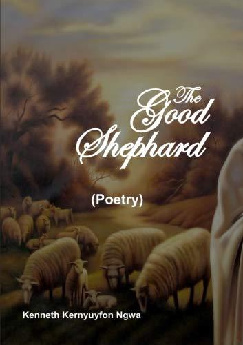 9780692709863: The Good Shephard