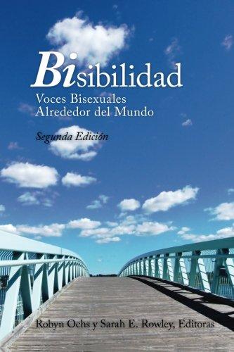 9780692710210: Bisibilidad: Voces Bisexuales Alrededor del Mundo