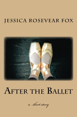 After the Ballet: Fox, Jessica Rosevear