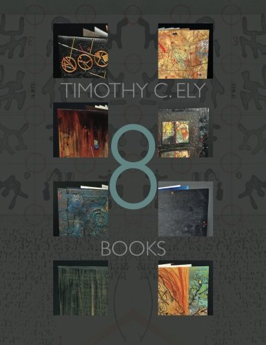 9780692710982: Timothy C. Ely 8 Books