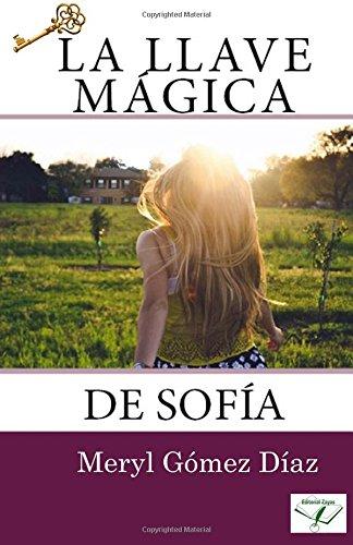 9780692711446: La Llave Magica de Sofia (Spanish Edition)