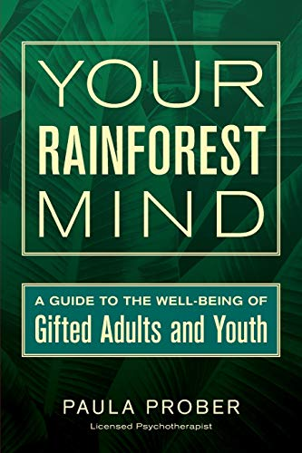 9780692713105: Your Rainforest Mind: A Guide to the Well-Being of Gifted Adults and Youth