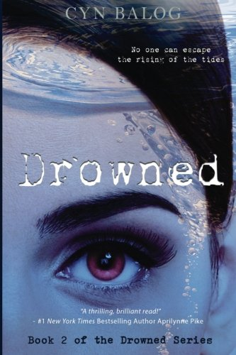 9780692720233: Drowned: Book 2 of the Drowned Series (Volume 2)