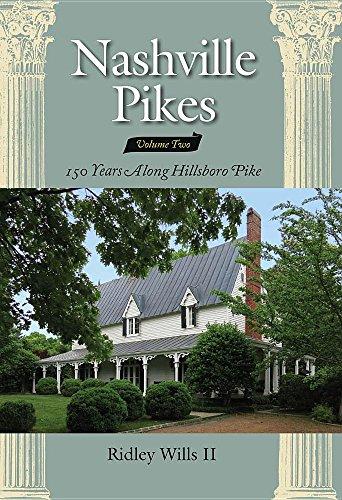 9780692721445: Nashville Pikes, Volume 2: 150 Years Along the Hillsboro Pike