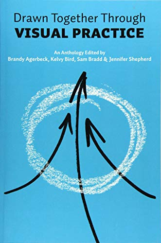 Drawn Together through Visual Practice: Agerbeck, Brandy