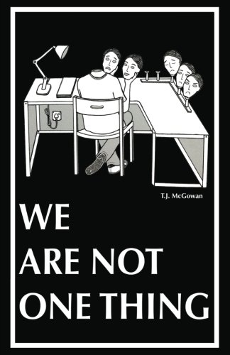 9780692727034: We Are Not One Thing