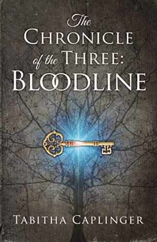 9780692727454: The Chronicle of the Three: Bloodline (Volume 1)