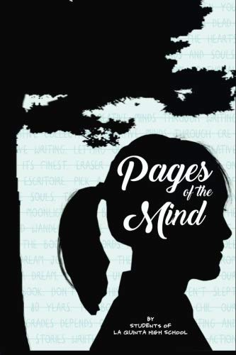 Pages of the Mind: Students of La Quinta High School