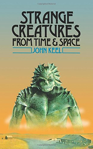 9780692730669: Strange Creatures From Time and Space