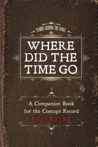 9780692731314: Where Did the Time Go: A Companion Book for the Concept Record
