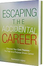 9780692731680: Escaping the Accidental Career