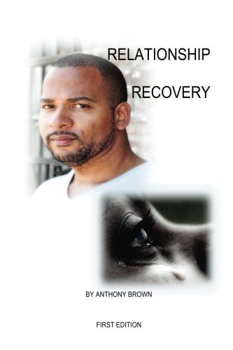 9780692732090: Relationship Recovery