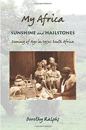 9780692733219: My Africa: Sunshine and Hailstones