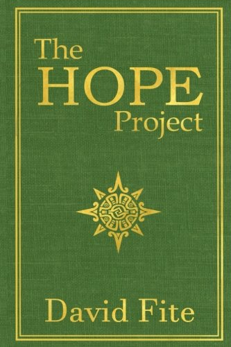9780692734230: The HOPE Project