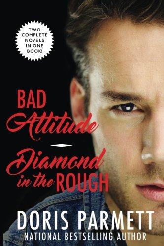 9780692738672: Bad Attitude & Diamond In The Rough