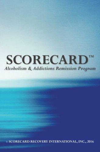 9780692739525: SCORECARD: Alcoholism & Addictions Remission Program
