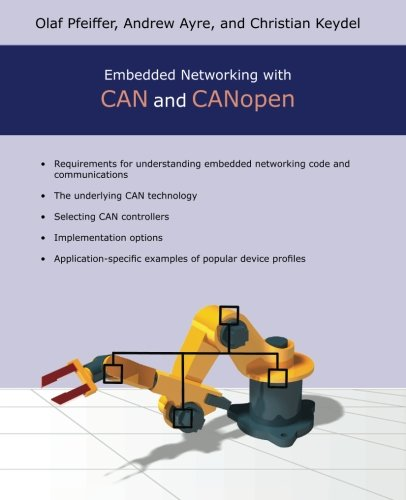 9780692740873: Embedded Networking with CAN and CANopen