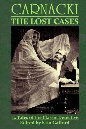 CARNACKI: The Lost Cases: Gafford, Sam, Grant,