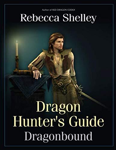 9780692743775: Dragon Hunter's Guide (Dragonbound)