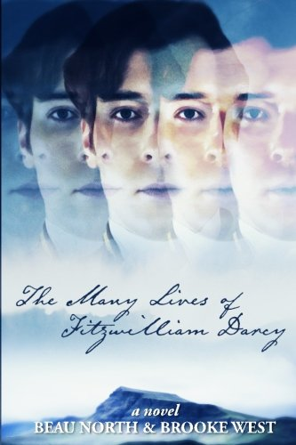 The Many Lives of Fitzwilliam Darcy: Beau North