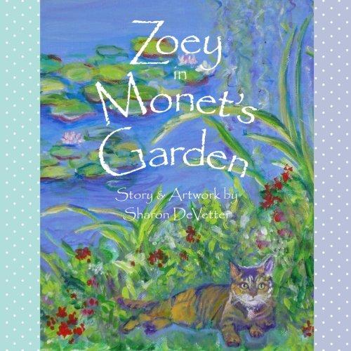 Zoey in Monet's Garden: DeVetter, Sharon
