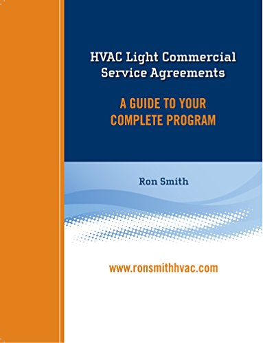 9780692756737: HVAC Light Commercial Service Agreements - A Guide To Your Complete Program